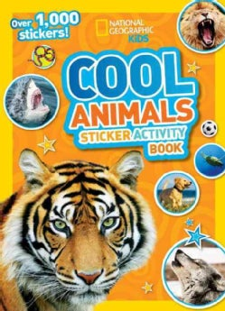 National Geographic Kids Cool Animals Sticker Activity Book (Paperback)