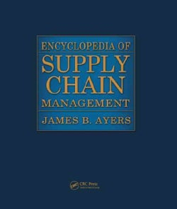 Encyclopedia of Supply Chain Management (Hardcover)