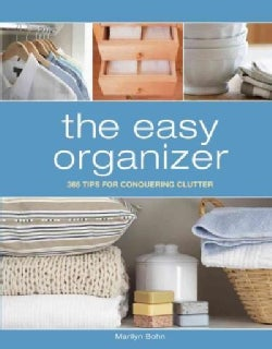 The Easy Organizer: 365 Tips for Conquering Clutter (Spiral bound)