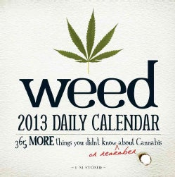Weed Daily Calendar 2013