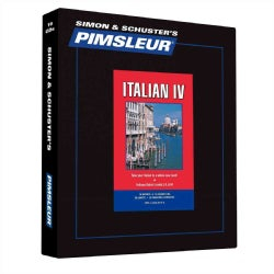 Pimsleur Italian IV: Follows Italian Level's I, II, & III