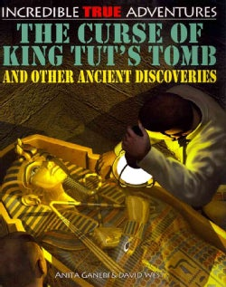 The Curse of King Tut's Tomb and Other Ancient Discoveries (Paperback)