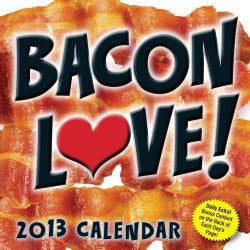 Bacon Love! 2013 Calendar