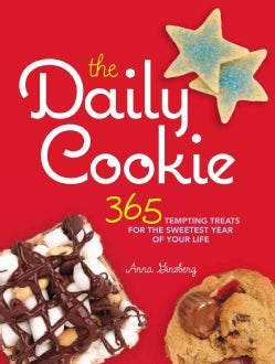 The Daily Cookie: Tempting Treats for the Sweetest Year of Your Life (Hardcover)