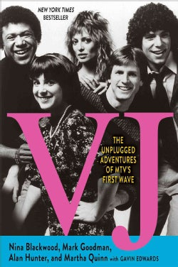 VJ: The Unplugged Adventures of MTV's First Wave (Hardcover)