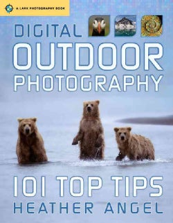 Digital Outdoor Photography: 101 Top Tips (Paperback)