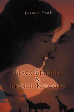 Black Brogues & French Knickers (Paperback)