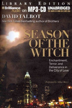 Season of the Witch: Enchantment, Terror and Deliverance in the City of Love, Library Edition (CD-Audio)
