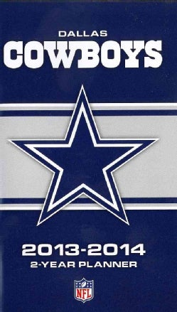 Dallas Cowboys NFL 2013-2014 2 Year Planner (Calendar)