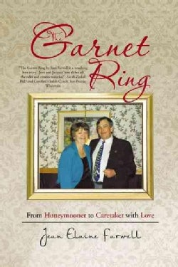 The Garnet Ring: From Honeymooner to Caretaker With Love (Paperback)