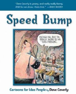 Speed Bump: Cartoons For Idea People (Paperback)