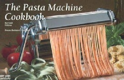 The Pasta Machine Cookbook (Paperback)