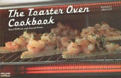The Toaster Oven Cookbook (Paperback)