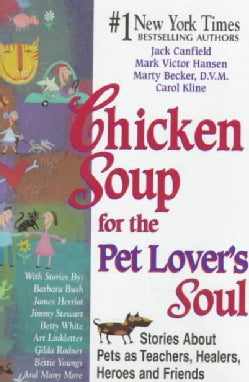 Chicken Soup for the Pet Lover`s Soul