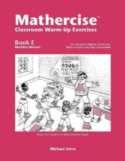 Mathercise Classroom Warm-Up Exercises: For Advanced Algebra, Pre-Calculus, Third or Fourth-Year High School Math (Paperback)
