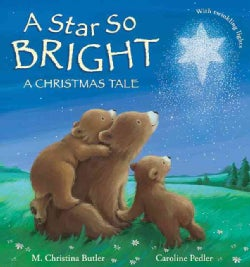 A Star So Bright: A Christmas Tale (Hardcover)