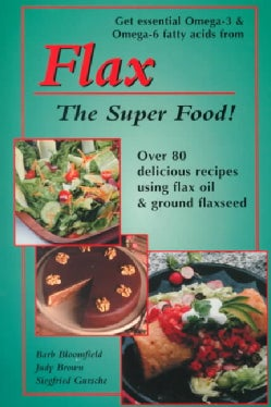 Flax: The Super Food (Paperback)