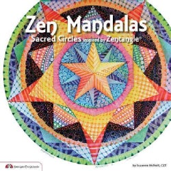 Zen Mandalas: Sacred Circles Inspired by Zentangle (Paperback)