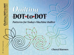 Quilting Dot-to-dot Patterns for Today's Machine Quilter (Paperback)