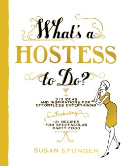 What's a Hostess to Do? (Paperback)