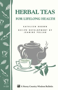 Herbal Teas for Lifelong Health (Paperback)