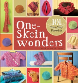 One-skein Wonders: 101 Yarn-shop Favorites (Paperback)
