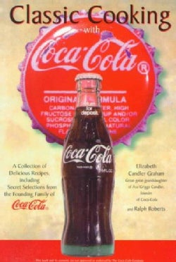 Classic Cooking With Coca-Cola (Paperback)