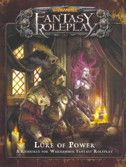Warhammer Fantasy Roleplay: Lure of Power (Game)