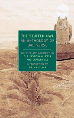 The Stuffed Owl: An Anthology of Bad Verse (Paperback)