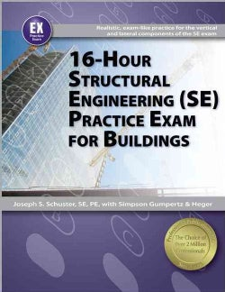 16-Hour Structural Engineering (SE) Practice Exam for Buildings (Paperback)