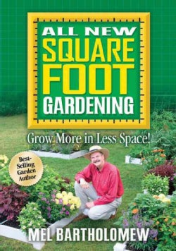 All New Square Foot Gardening: Grow More in Less Space! (Paperback)