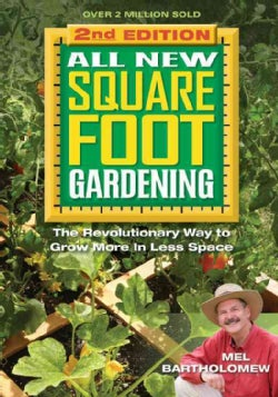 All New Square Foot Gardening: The Revolutionary Way to Grow More in Less Space (Paperback)