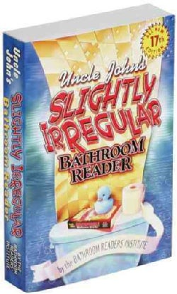 Uncle John's Slightly Irregular Bathroom Reader (Paperback)