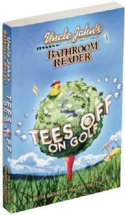 Uncle John's Bathroom Reader Tees Off on Golf (Paperback)