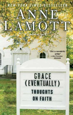 Grace (Eventually): Thoughts on Faith (Paperback)