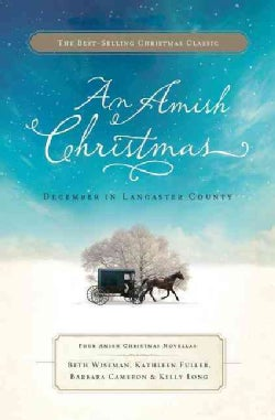 An Amish Christmas: December in Lancaster County (Paperback)