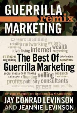 Guerrilla Marketing Remix (Paperback)