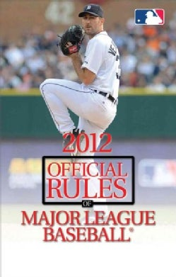 2012 Official Rules of Major League Baseball (Paperback)