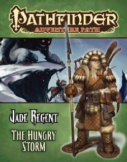 Pathfinder Adventure Path: Jade Regent The Hungry Storm (Paperback)