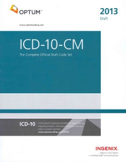 ICD-10-CM 2013: The Complete Official Draft Code Set (Paperback)