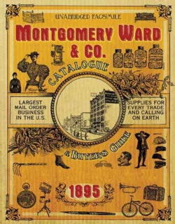 Montgomery Ward & Co. Catalogue and Buyers' Guide 1895 (Paperback)