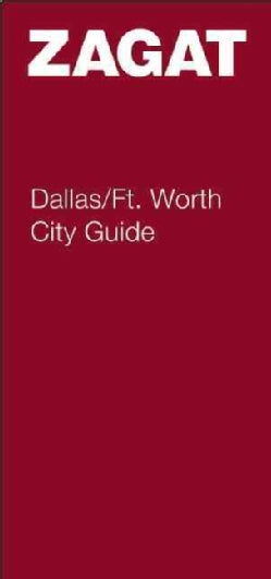 Zagat Survey City Guide Dallas/ft. Worth (Paperback)