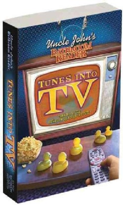 Uncle John's Bathroom Reader Tunes into TV (Paperback)