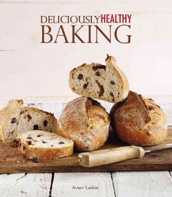 Deliciously Healthy Baking (Paperback)