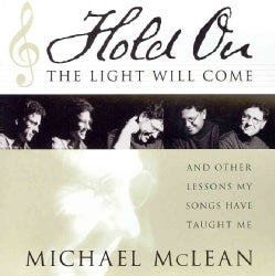 Hold On, the Light Will Come: And Other Lessons My Songs Have Taught Me (CD-Audio)