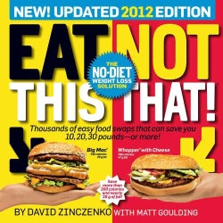 Eat This, Not That! 2012: The No-Diet Weight Loss Solution (Paperback)
