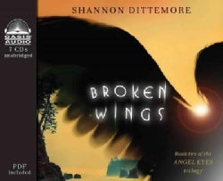 An Angel Eyes Novel:Broken Wings:Library Edition(UnabrID,ENUMIDged - CD-Audio)
