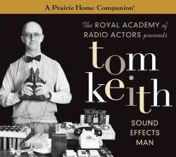 Tom Keith: Sound Effects Man (CD-Audio)