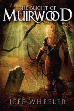 The Blight of Muirwood (Paperback)