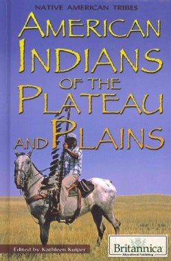 American Indians of the Plateau and Plains (Hardcover)